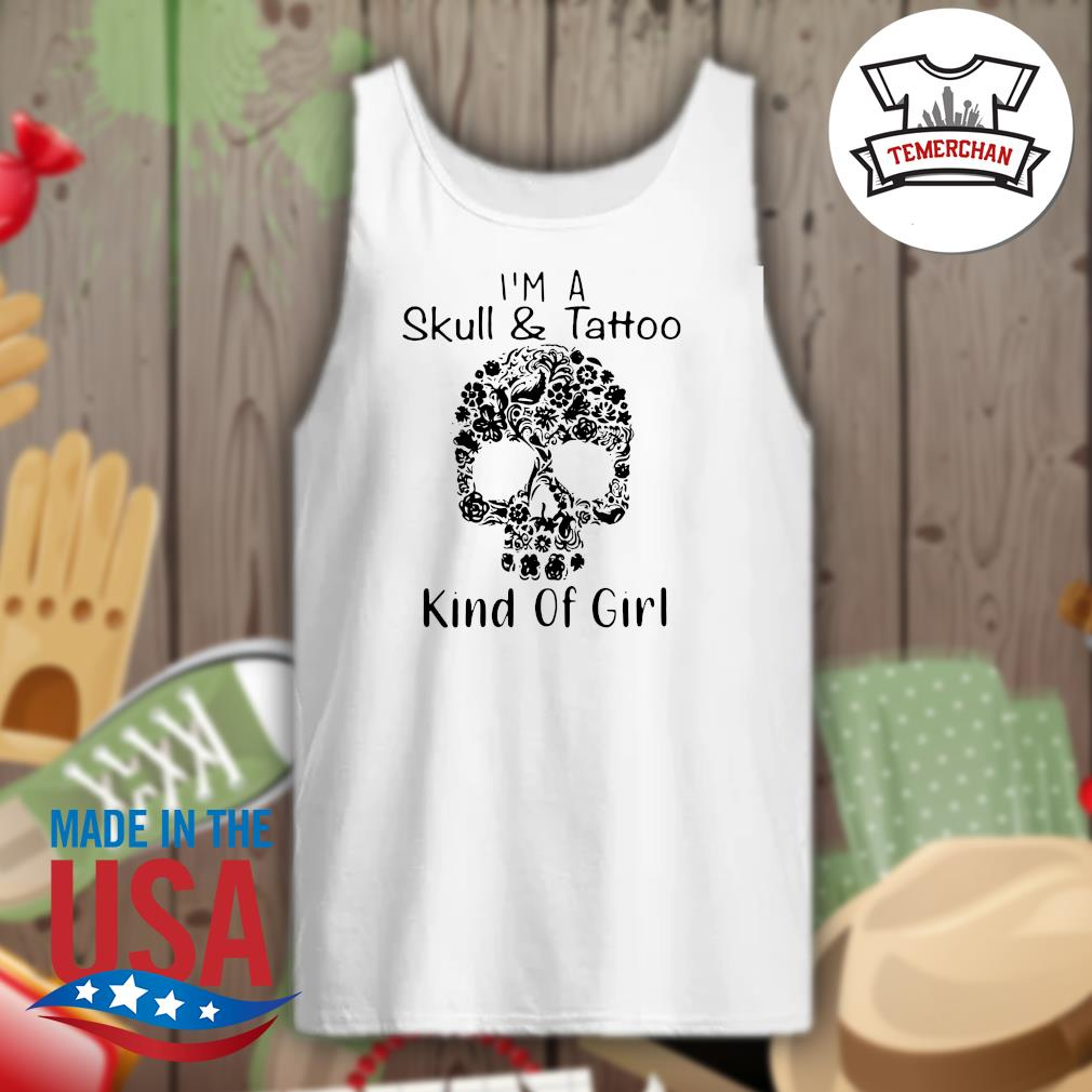 I'm a Skull and Tattoo kind of girl s Tank-top