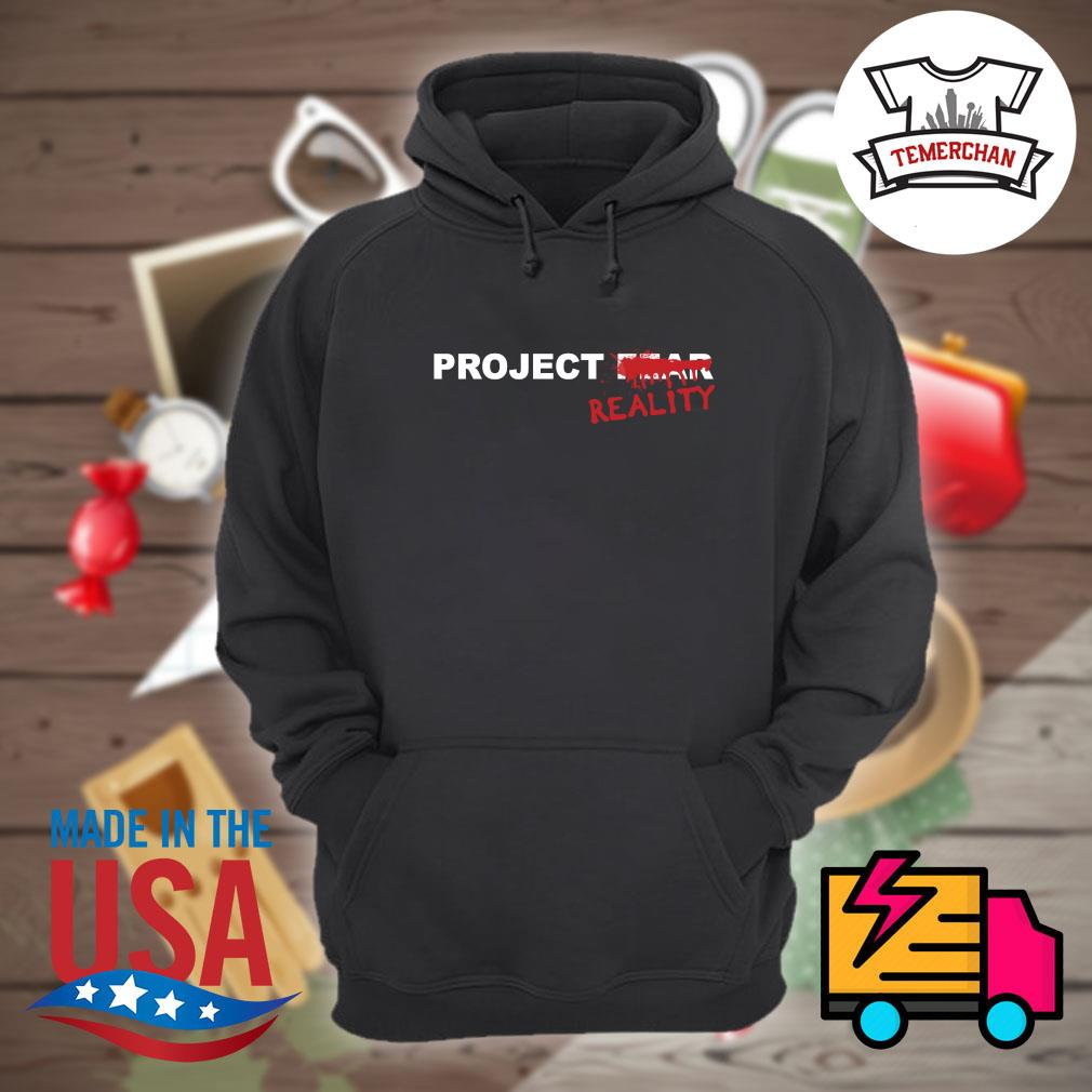 Project Fear Reality s Hoodie