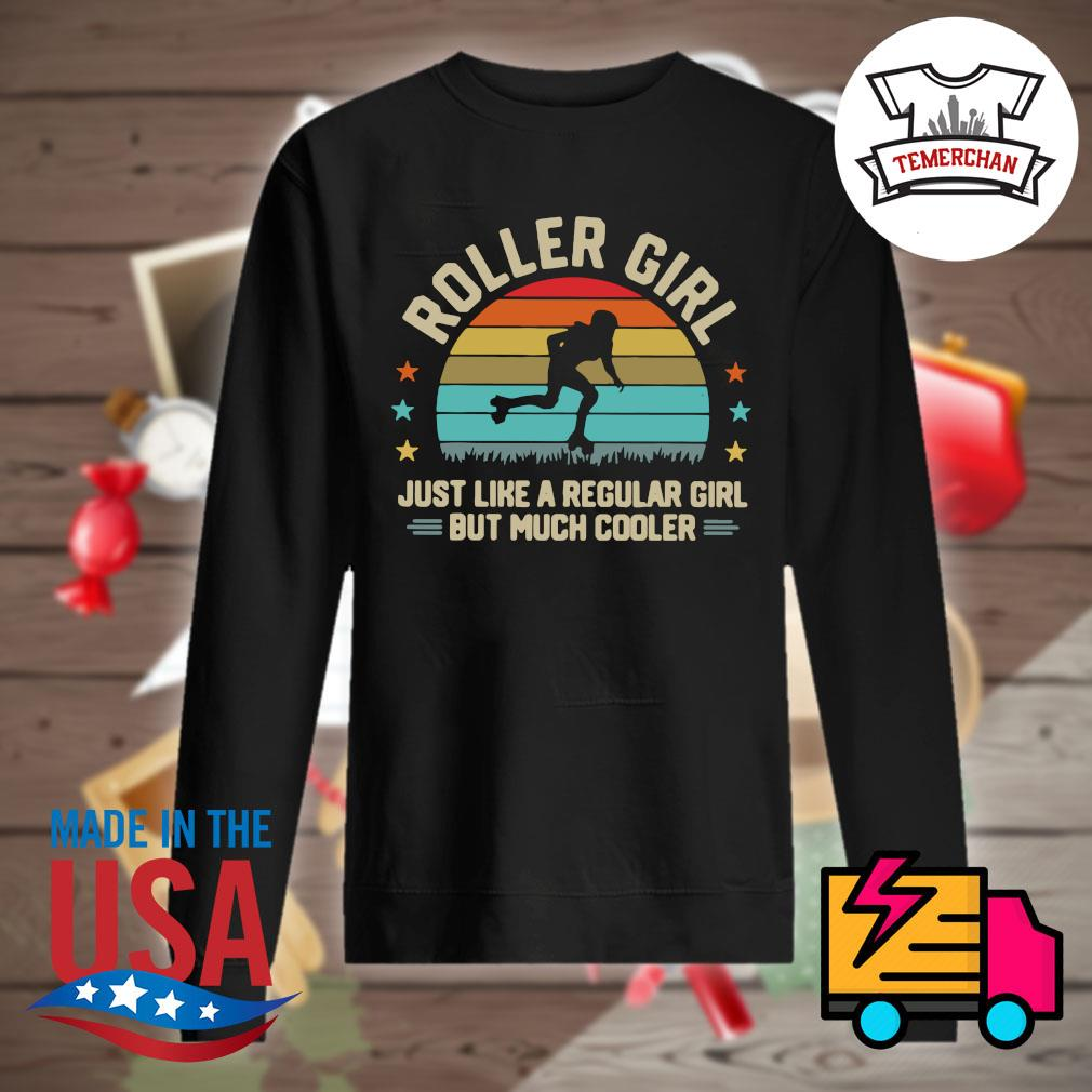 Roller Girl just like a regular girl but much cooler Vintage s Sweater