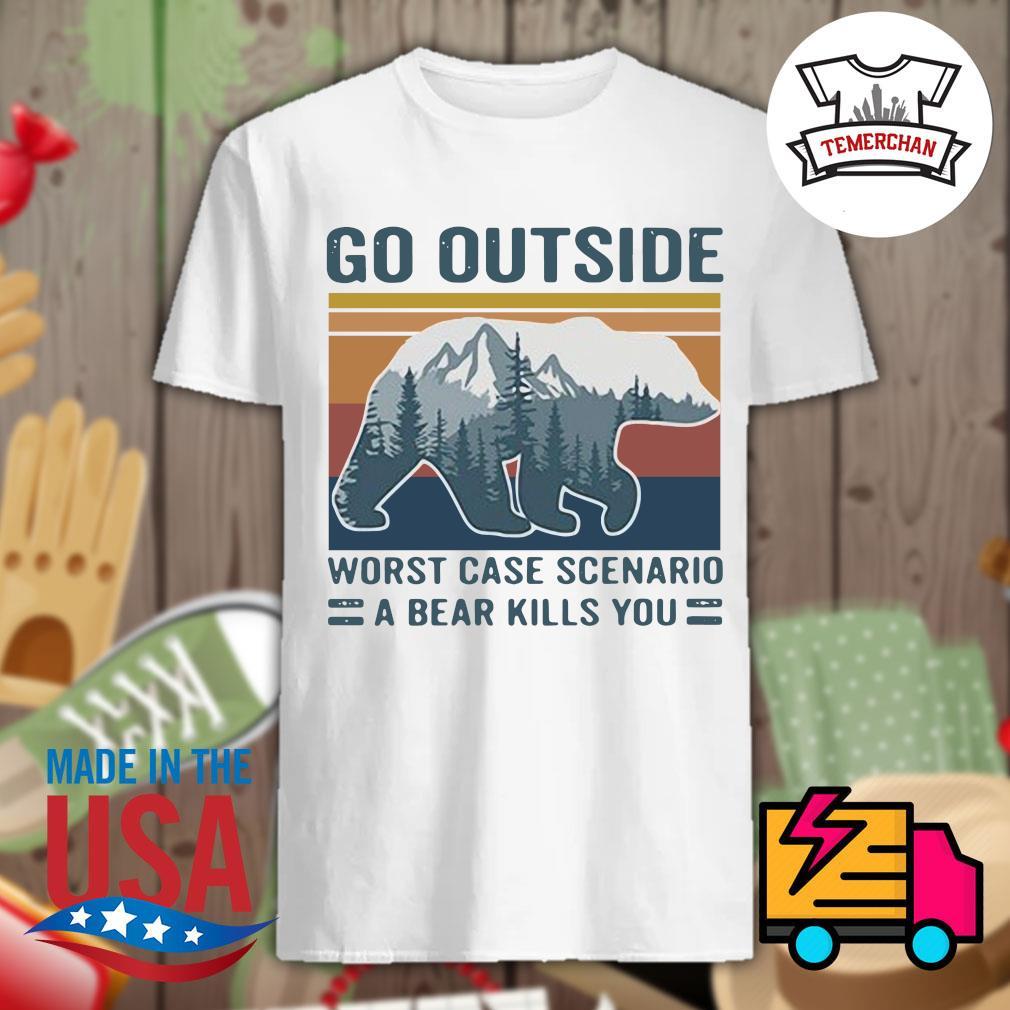 Bear mountain go outside worst case scenario a bear kills you Vintage shirt