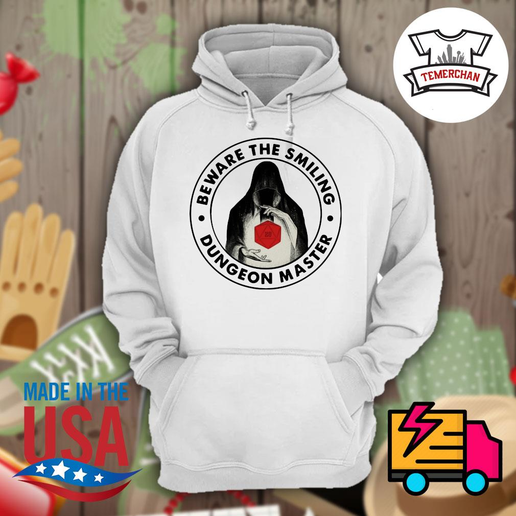 Beware the smiling Dungeon master s Hoodie