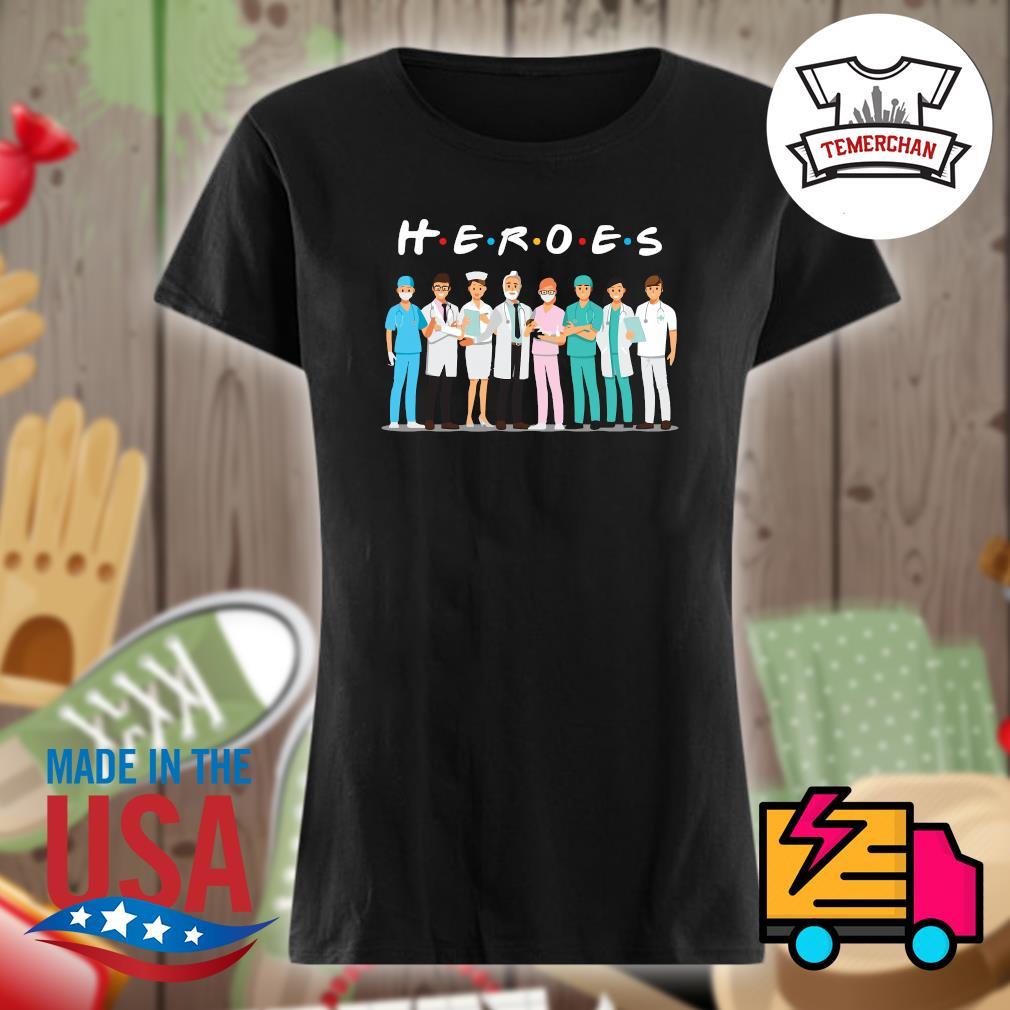 Healthcare worker heroes s Ladies t-shirt