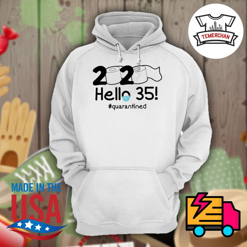 2020 toilet paper hello 35 quarantined s Hoodie