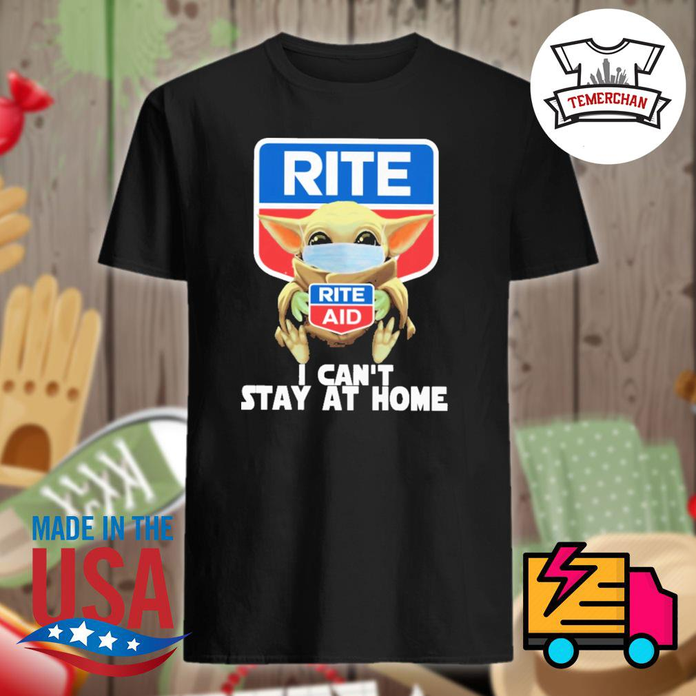 Baby Yoda Rite aid I can't stay at home shirt