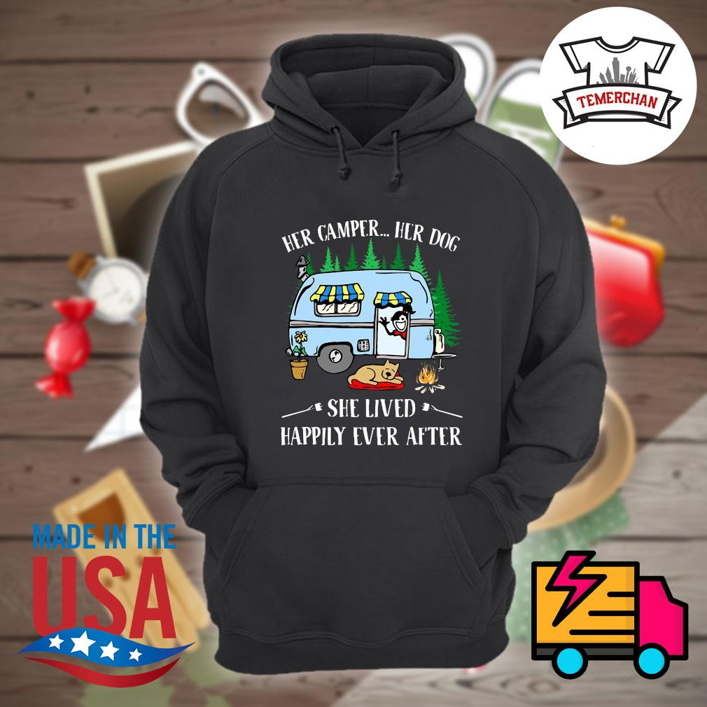 Her camper her dog she lived happily ever after s Hoodie