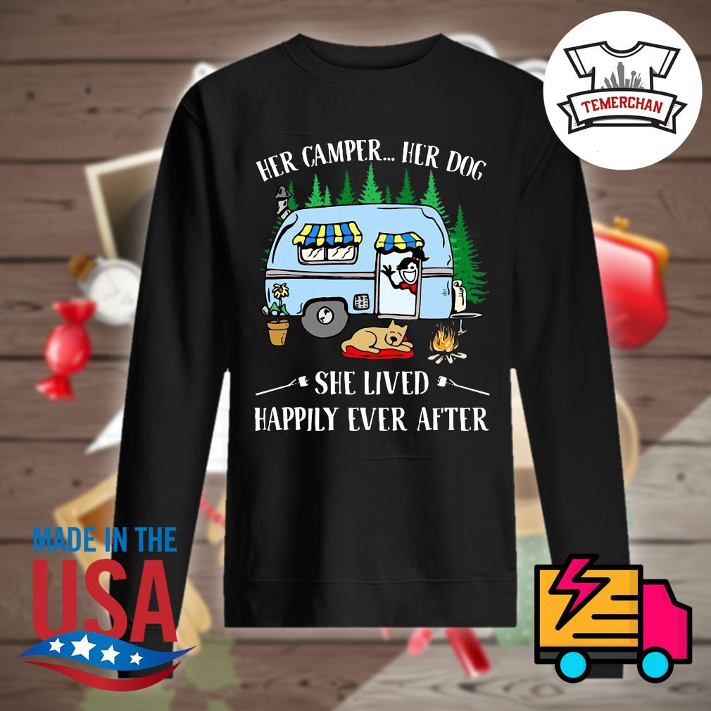 Her camper her dog she lived happily ever after s Sweater