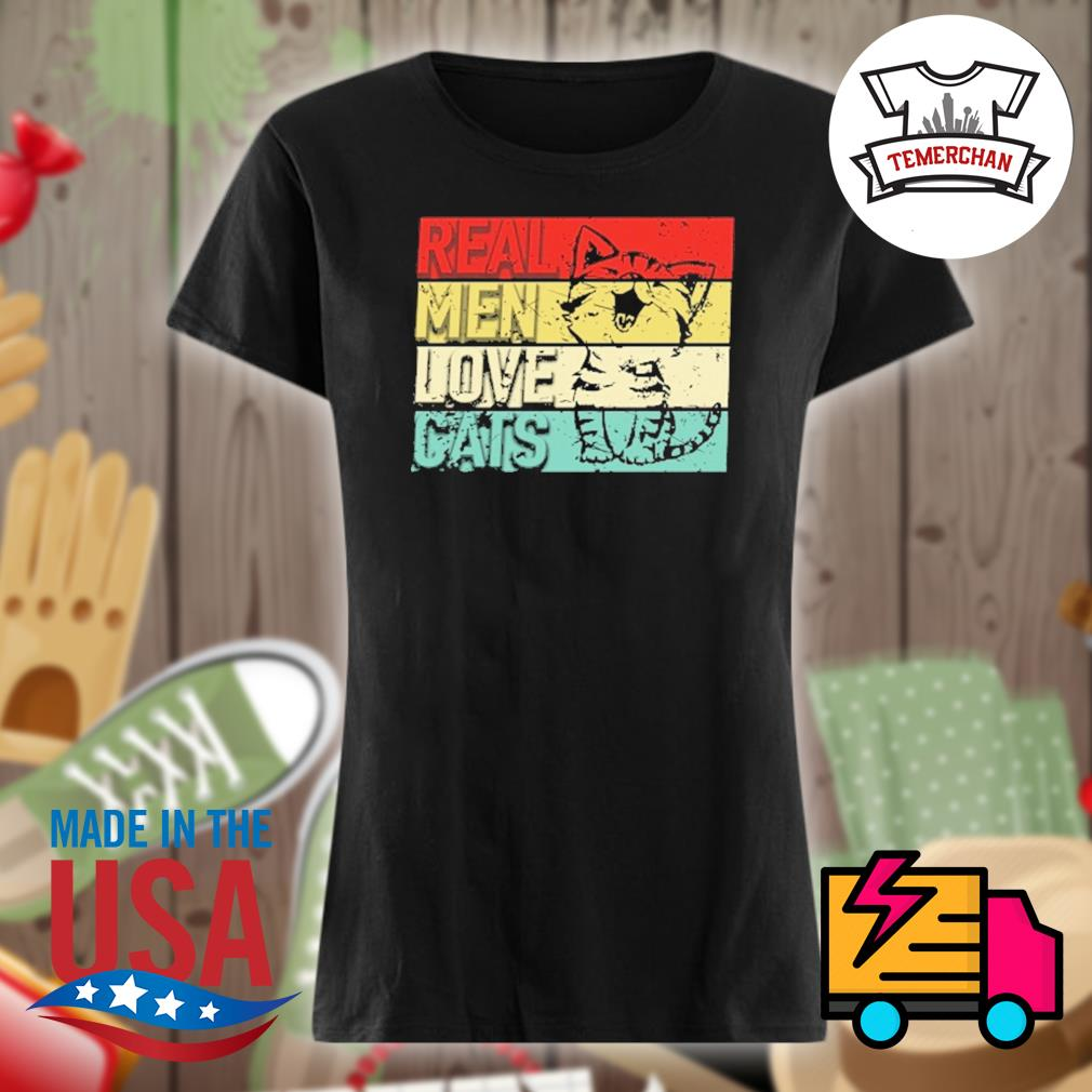 Real men love cats s Ladies t-shirt