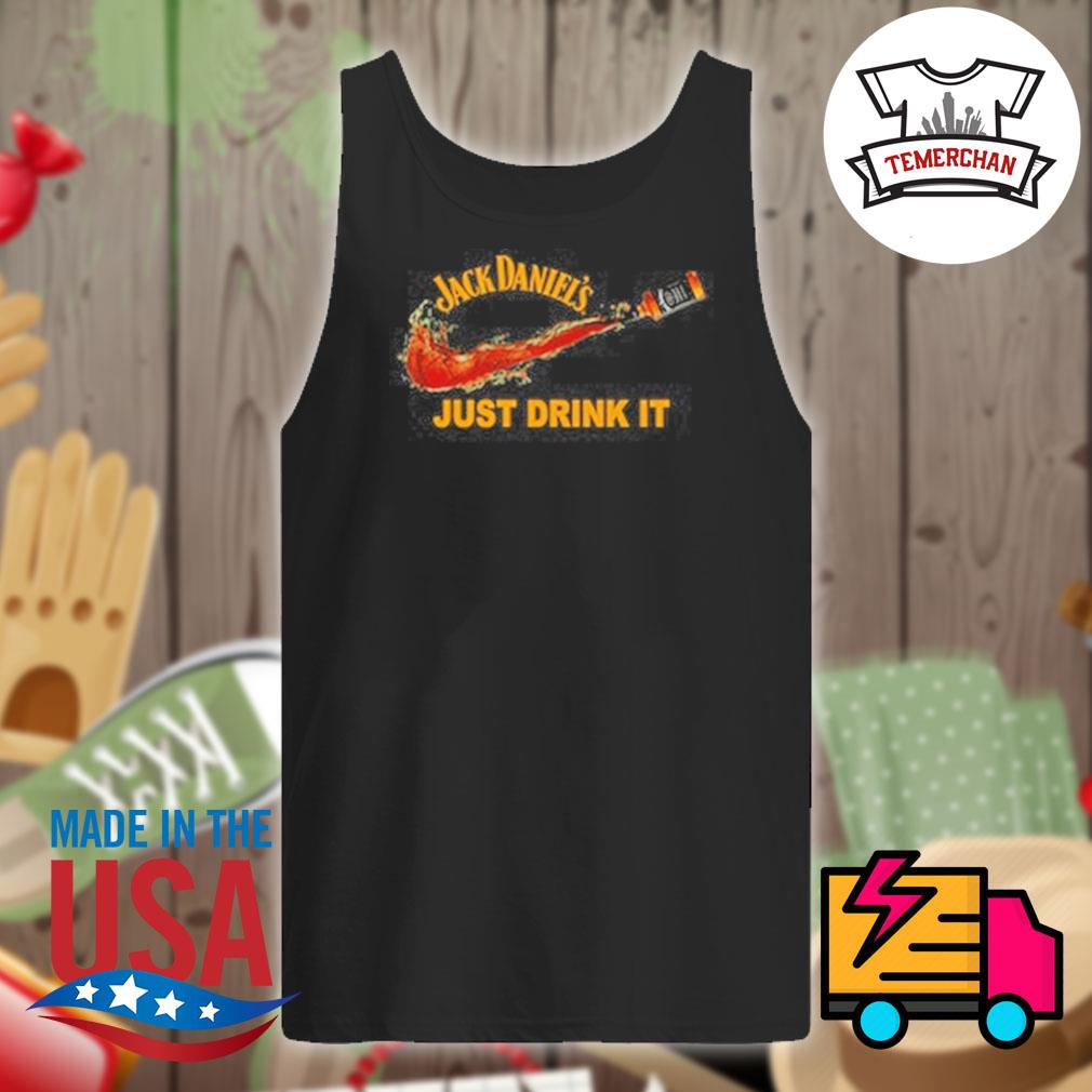 Jack Daniel's just drink it s Tank-top