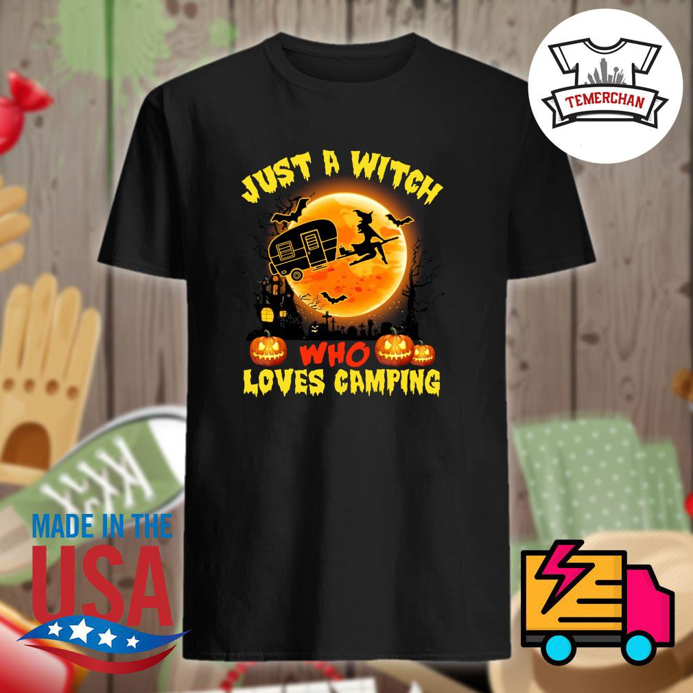 Just a witch who loves camping Halloween shirt