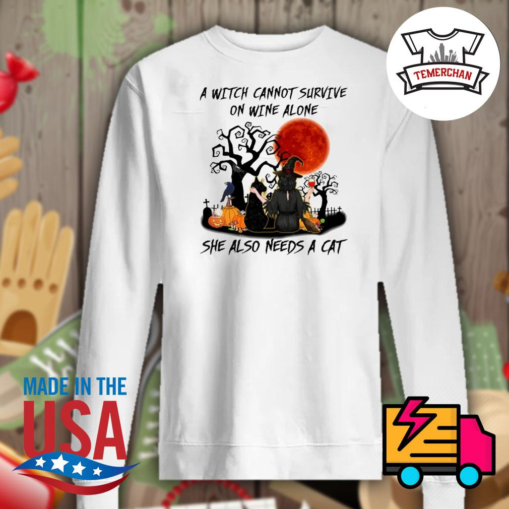 A Witch cannot survive on wine alone she also needs a cat Halloween s Sweater