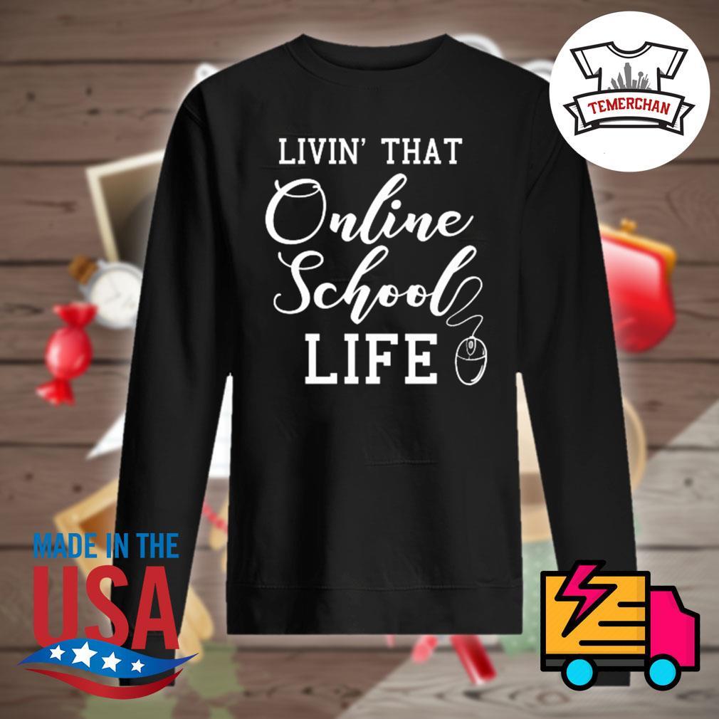 Livin' that online school life s Sweater