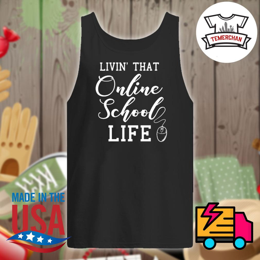 Livin' that online school life s Tank-top