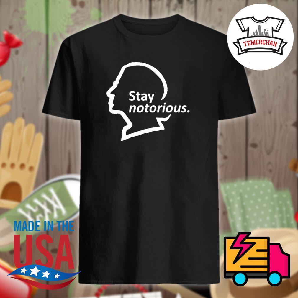 Stay Notorious RBG Ruth Bader Ginsburg shirt