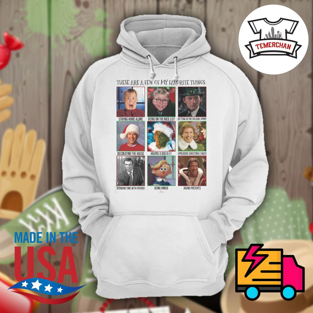 These are a few of my favorite things Christmas s Hoodie
