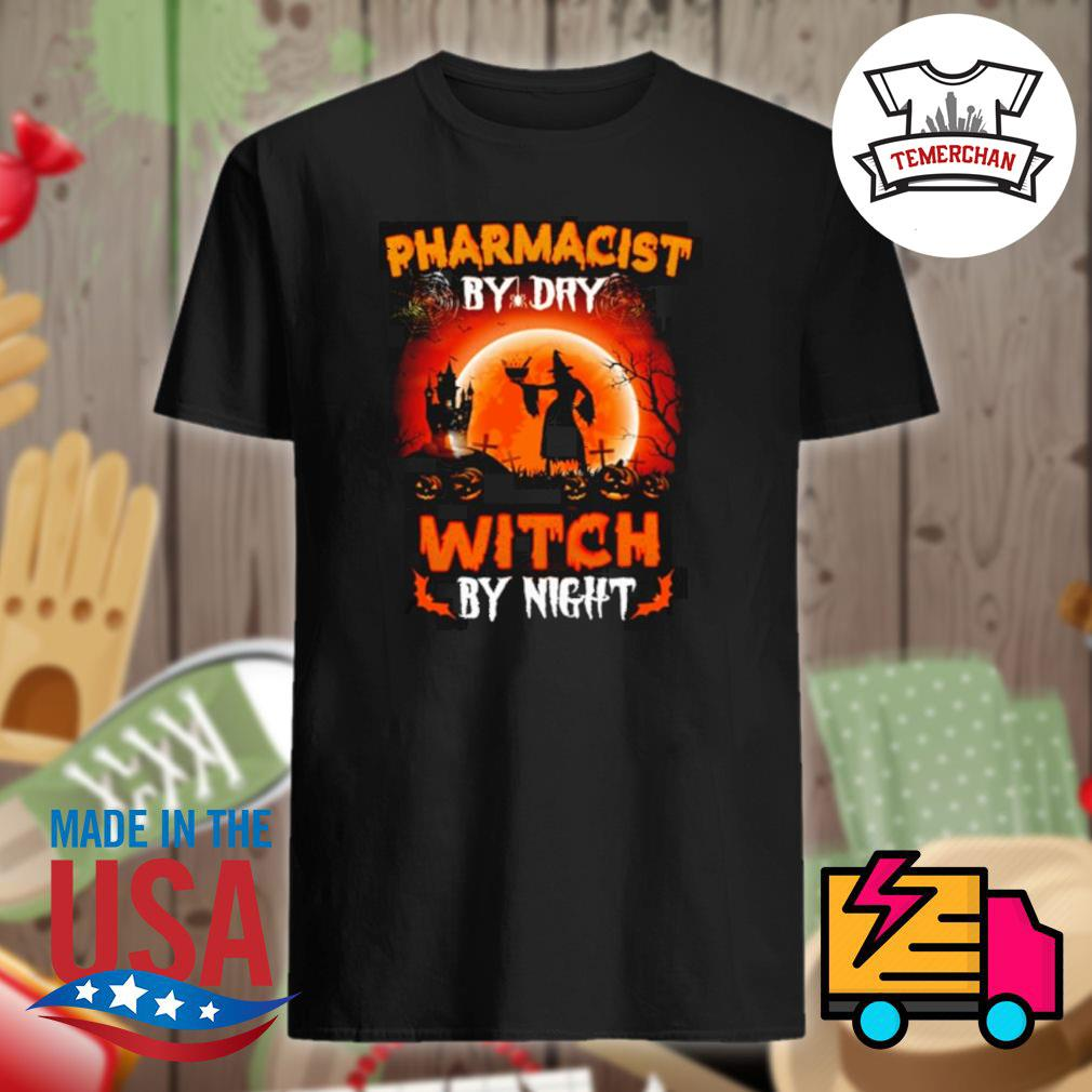 Witch sitting on broom Pharmacist by dry witch by night shirt