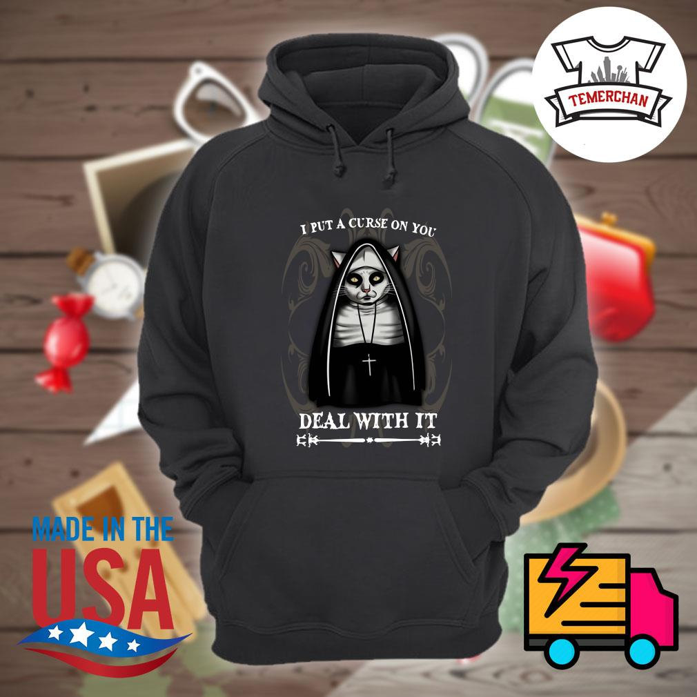 Gothic Cat I put a curse on you deal with it s Hoodie