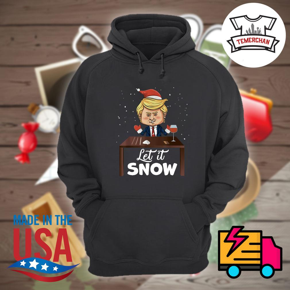Let it snow Trump cocaine Xmas ugly Christmas s Hoodie