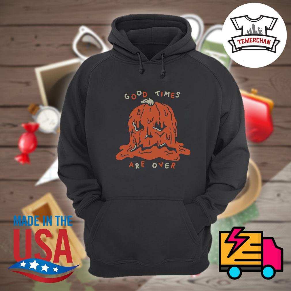 Pumpkin horror good times are over s Hoodie