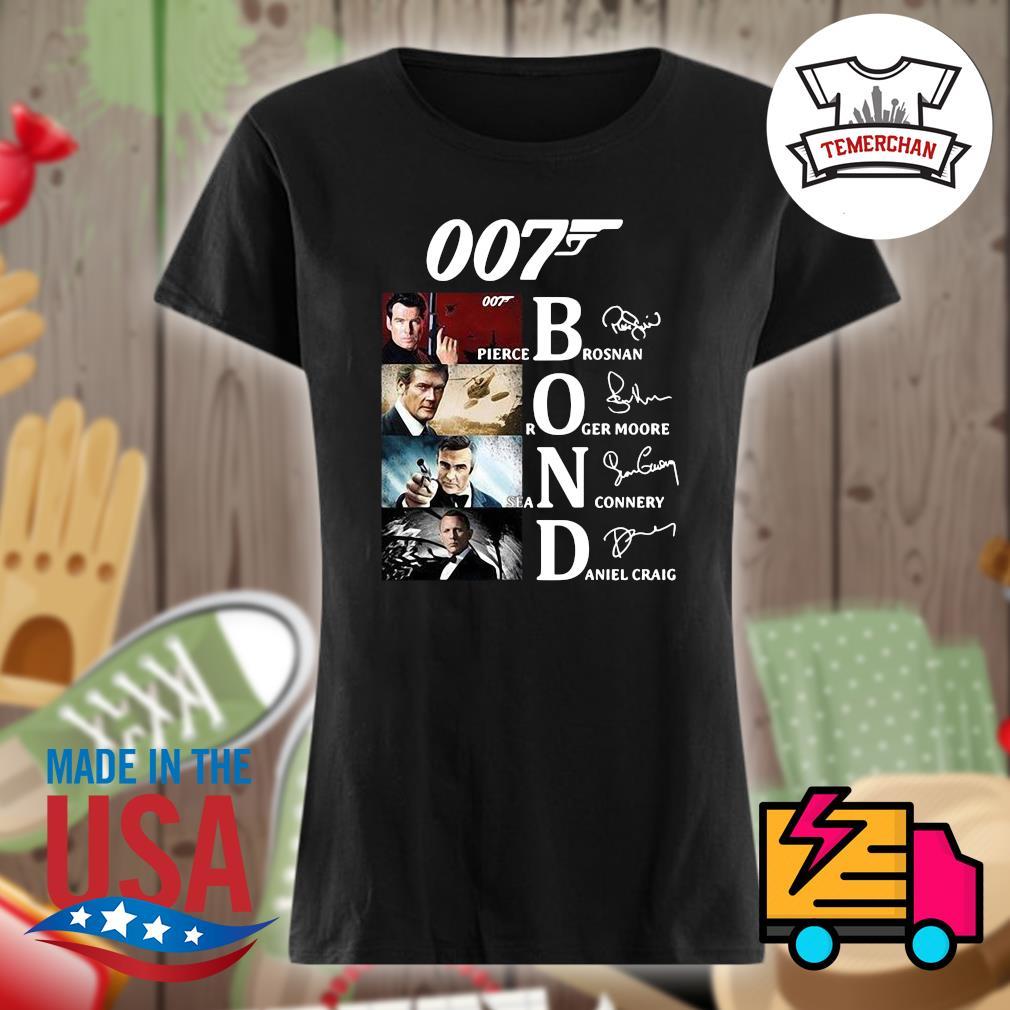 007 Bond Pierce Brosnan Roger Moore Sean Connery Daniel Craig signatures s Ladies t-shirt