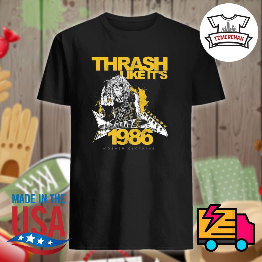 Thrash like it's 1986 shirt