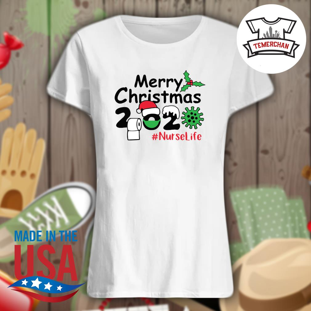 2020 toilet paper Coronavirus Merry Christmas Nurse life s Ladies t-shirt