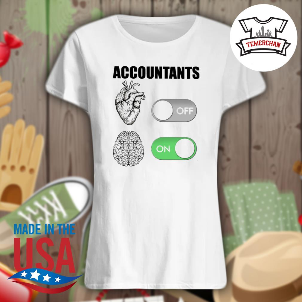 Accountants off on s Ladies t-shirt