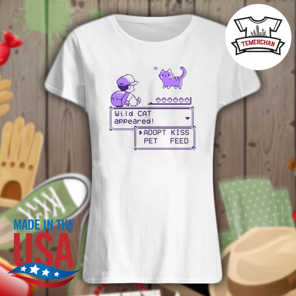 Wild cat appeared adopt kiss pet feed s Ladies t-shirt