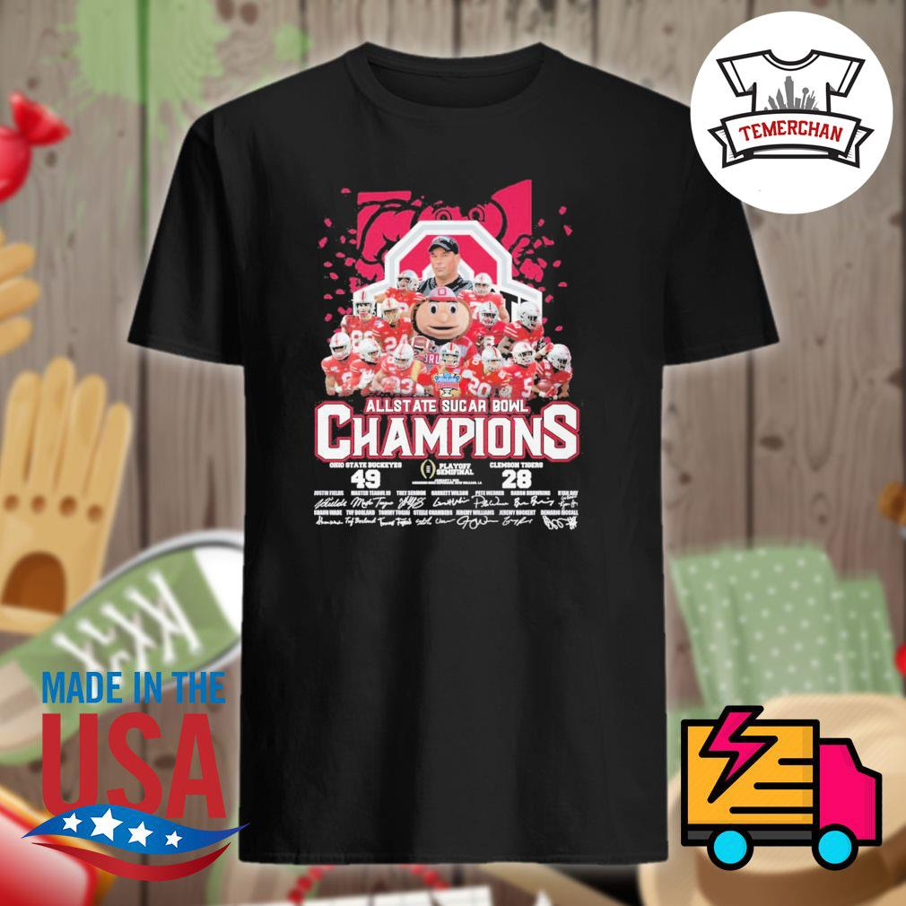 All State Sugar Bowl Champions Ohio State Buckeyes 49 Clemson Tigers 28 signatures shirt