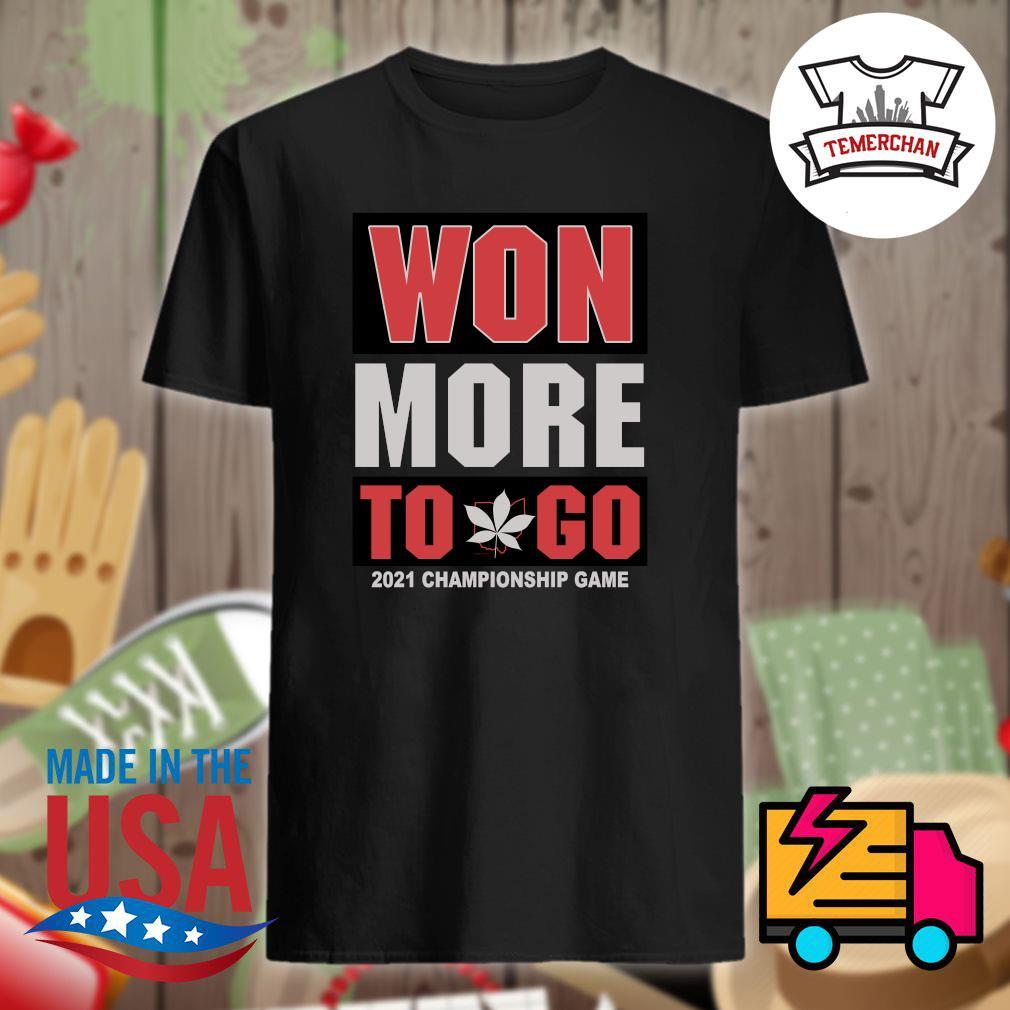 Won more to go 2021 Championship game shirt
